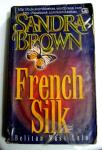 BukuKomikBekas - Sandra Brown - French Silk (Medium)